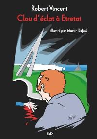 Cover Clou d'éclat à Étretat
