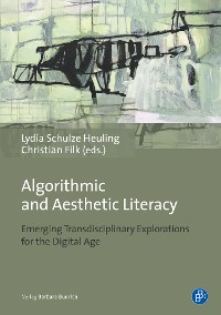 Cover Algorithmic and Aesthetic Literacy