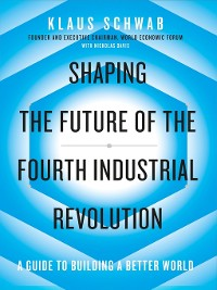 Cover Shaping the Future of the Fourth Industrial Revolution