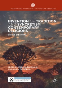 Cover Invention of Tradition and Syncretism in Contemporary Religions