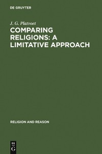 Cover Comparing Religions: A Limitative Approach