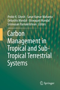 Cover Carbon Management in Tropical and Sub-Tropical Terrestrial Systems