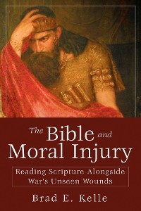 Cover The Bible and Moral Injury