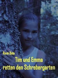 Cover Tim und Emma retten den Schrebergarten