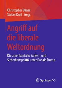 Cover Angriff auf die liberale Weltordnung