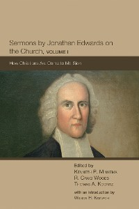 Cover Sermons by Jonathan Edwards on the Church, Volume 1