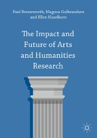 Cover The Impact and Future of Arts and Humanities Research