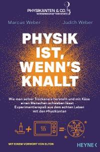 Cover Physik ist, wenn's knallt