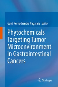 Cover Phytochemicals Targeting Tumor Microenvironment in Gastrointestinal Cancers