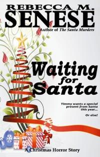 Cover Waiting for Santa: A Christmas Horror Story