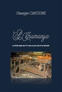 Cover 'A cramanza. La Sicilia degli anni '50 vista con gli occhi di un fanciullo