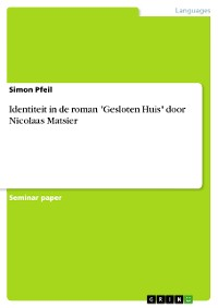 """Cover Identiteit in de roman """"Gesloten Huis"""" door Nicolaas Matsier"""