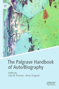 Cover The Palgrave Handbook of Auto/Biography
