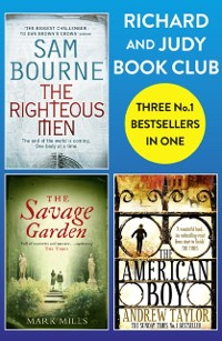 Cover Richard and Judy Bookclub - 3 Bestsellers in 1: The American Boy, The Savage Garden, The Righteous Men
