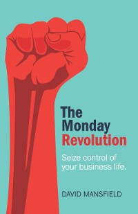 Cover The Monday Revolution