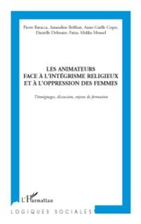 Cover Les animateurs face A l'integrisme religieux et A l'oppressi