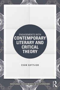 Cover Engagements with Contemporary Literary and Critical Theory