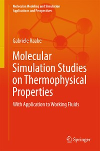 Cover Molecular Simulation Studies on Thermophysical Properties