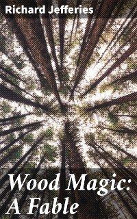 Cover Wood Magic: A Fable