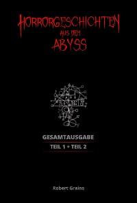 Cover Horrorgeschichten aus dem Abyss Gesamtausgabe