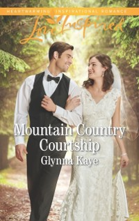 Cover Mountain Country Courtship (Mills & Boon Love Inspired) (Hearts of Hunter Ridge, Book 6)