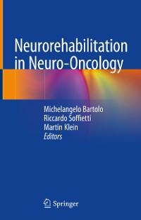 Cover Neurorehabilitation in Neuro-Oncology