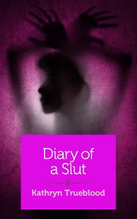 Cover Diary of a Slut