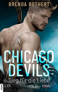 Cover Chicago Devils - Sieg für die Liebe