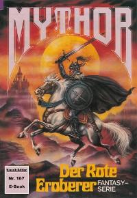 Cover Mythor 167: Der Rote Eroberer