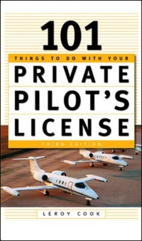 Cover 101 Things To Do After You Get Your Private Pilot's License