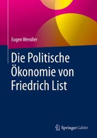 Cover Die Politische Ökonomie von Friedrich List