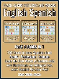 Cover Pack 3 Books in 1 - Flash Cards Pictures and Words English Spanish