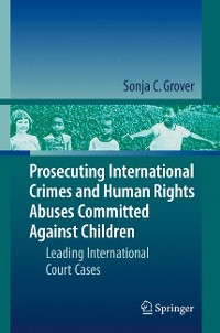 Cover Prosecuting International Crimes and Human Rights Abuses Committed Against Children