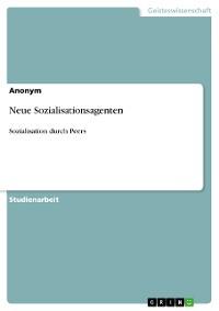 Cover Neue Sozialisationsagenten