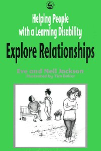 Cover Helping People with a Learning Disability Explore Relationships