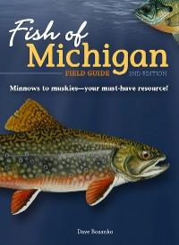 Cover Fish of Michigan Field Guide