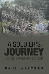 Cover A Soldier's Journey to Vietnam and Back