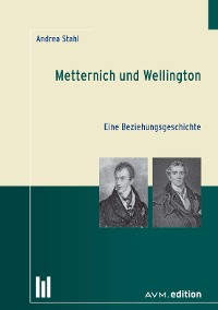Cover Metternich und Wellington