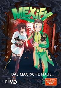Cover Mexify – Das magische Haus