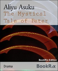 Cover The Mystical Tale of Peter