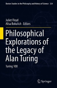 Cover Philosophical Explorations of the Legacy of Alan Turing