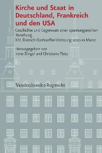 Cover Kirche und Staat in Deutschland, Frankreich und den USA
