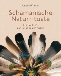 Cover Schamanische Naturrituale