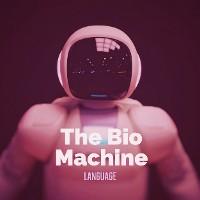 Cover The  Bio Machine Language