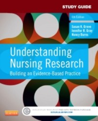 Cover Study Guide for Understanding Nursing Research - E-Book