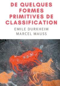 Cover De quelques formes de classification. Contribution à l'étude des représentations collectives