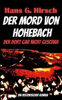 Cover Der Mord von Hohebach