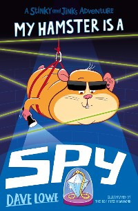 Cover My Hamster is a Spy
