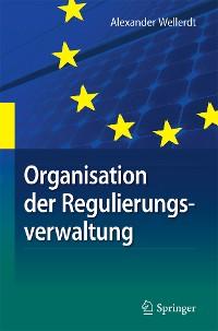 Cover Organisation der Regulierungsverwaltung