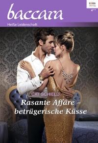 Cover Rasante Affäre - betrügerische Küsse